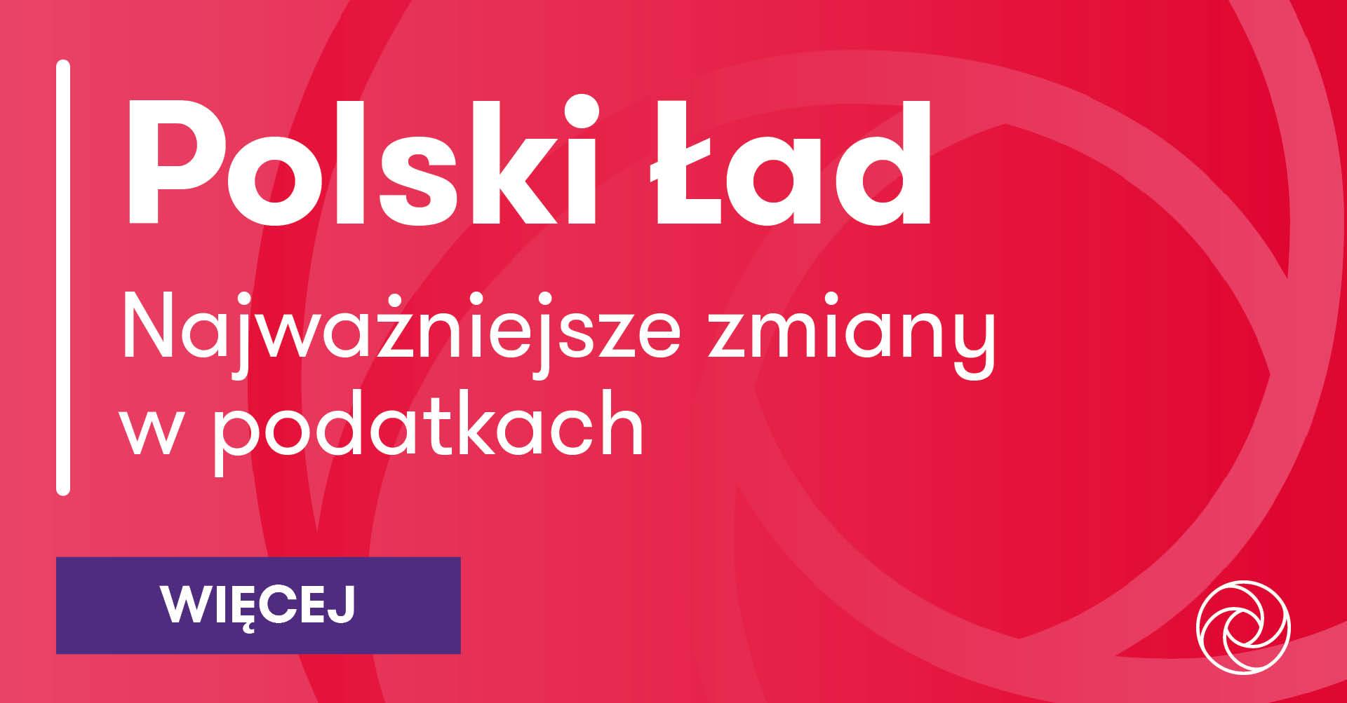 Polski Ład – zmiany w podatkach